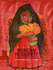 Mexican Modernity - 20th-Century Paintings from the Zapanta Mexican Art Collection - Book