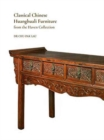 Classical Chinese Huanghuali Furniture from the Haven Collection - Book