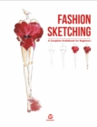 Fashion Sketching-A Complete Guidebook for Beginners - Book