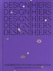 DESIGN(H)ERS : A Celebration of Women in Design Today - Book