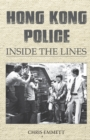 Hong Kong Police : Inside the Lines - Book