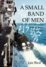 A Small Band of Men : An Englishman's Adventures in Hong Kong's Marine Police - Book