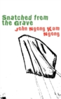 Snatched from the Grave - eBook