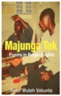 Majunga Tok : Poems in Pidgin English - eBook