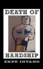 Death of Hardship - eBook