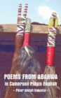 Poems from Abakwa in Cameroon Pidgin English - eBook