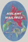 Malawi Mailings : Reflections on Missionary Life 2000  2003 - eBook