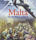 Malta in World War II : Contemporary watercolours by Alfred Gerada - Book