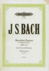 ST MATTHEW PASSION VOCAL SCORE - Book