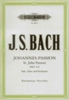 ST JOHN PASSION BWV 245 VOCAL SCORE - Book