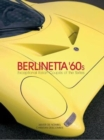 Berlinetta `60s : Exceptional Italian Coupes of the 1960s - Book