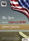 The Best American Mystery & Thriller Short Stories : American Short Stories for English Learners, Children(Kids) and Young Adults - eBook