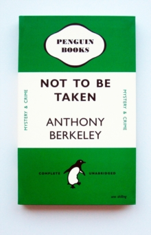 NOT TO BE TAKEN NOTEBOOK  GREEN,  Book