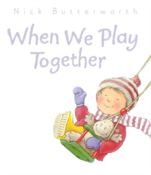When We Play Together, Board book Book