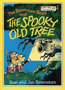 The Berenstain Bears and the Spooky Old Tree, Paperback / softback Book