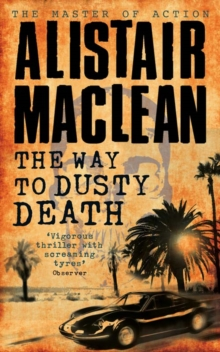 The Way to Dusty Death, Paperback Book