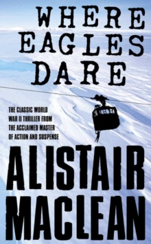 Where Eagles Dare, Paperback Book