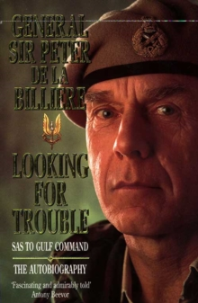 Looking for Trouble : SAS to Gulf Command, Paperback Book