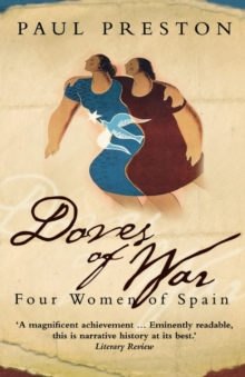 Doves of War : Four Women of Spain, Paperback Book