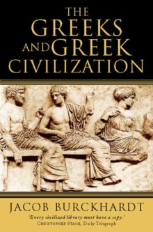 The Greeks and Greek Civilization, Paperback / softback Book