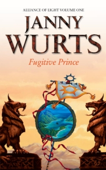 Fugitive Prince : First Book of the Alliance of Light, Paperback Book