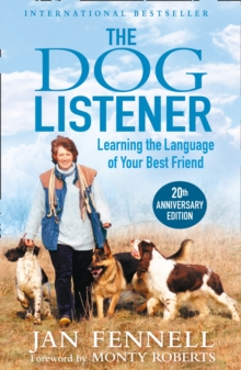 The Dog Listener : Learning the Language of Your Best Friend, Paperback / softback Book