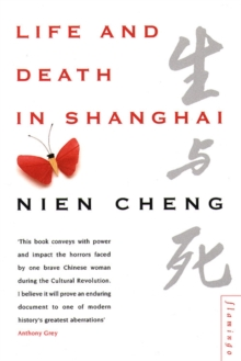 Life and Death in Shanghai, Paperback / softback Book