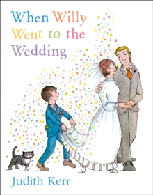 When Willy Went to the Wedding, Paperback / softback Book