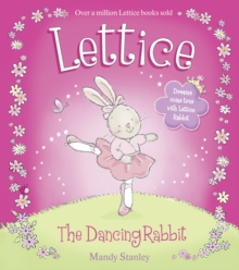 Lettice the Dancing Rabbit, Paperback / softback Book