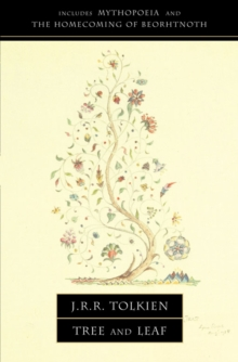 Tree and Leaf : Including Mythopoeia, Paperback / softback Book