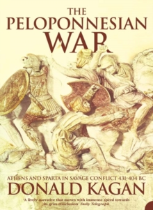 The Peloponnesian War : Athens and Sparta in Savage Conflict 431-404 Bc, Paperback / softback Book