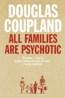 All Families are Psychotic, Paperback / softback Book