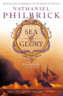Sea of Glory : The Epic South Seas Expedition 1838-42, Paperback / softback Book