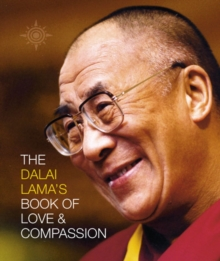 The Dalai Lama's Book of Love and Compassion, Paperback / softback Book