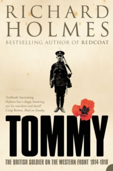 Tommy : The British Soldier on the Western Front, Paperback / softback Book