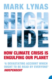 High Tide : How Climate Crisis is Engulfing Our Planet, Paperback Book