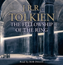 The Lord of the Rings : Part One: the Fellowship of the Ring, CD-Audio Book