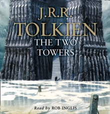 The Lord of the Rings : Part Two: the Two Towers, CD-Audio Book