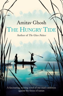 The Hungry Tide, Paperback Book
