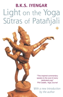 Light on the Yoga Sutras of Patanjali, Paperback Book
