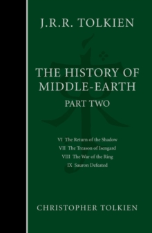 The History of Middle-earth : Part 2 - the Lord of the Rings, Hardback Book