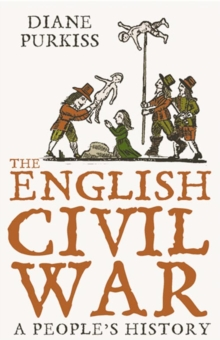 The English Civil War : A People's History, Paperback / softback Book