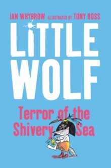 Little Wolf, Terror of the Shivery Sea, Paperback Book