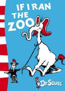 If I Ran the Zoo : Yellow Back Book, Paperback Book