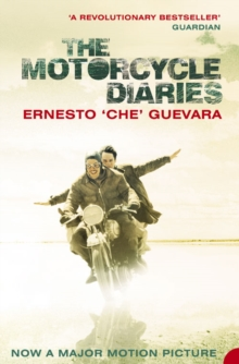 The Motorcycle Diaries, Paperback Book