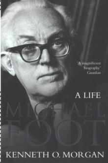 Michael Foot : A Life, Paperback / softback Book