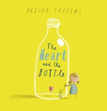 The Heart and the Bottle, Paperback / softback Book