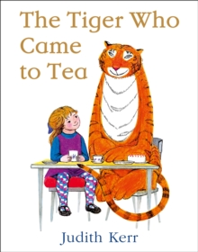 The Tiger Who Came to Tea, Paperback / softback Book