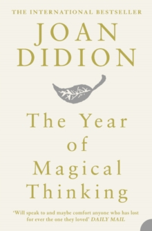 The Year of Magical Thinking, Paperback / softback Book