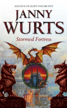 Stormed Fortress : Fifth Book of the Alliance of Light, Paperback Book